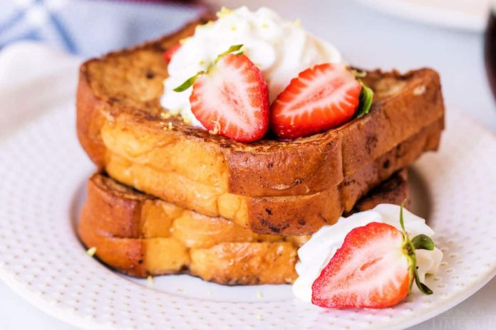 How to Make French Toast – Two French Toast Recipes That You Will Love